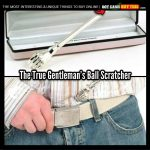 gentlemans ball scratcher